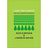 Cure For Cancer - The Rick Simpson Protocol E-Book **FREE**