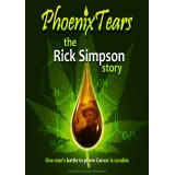 Phoenix Tears - The Rick Simpson Story E-Book
